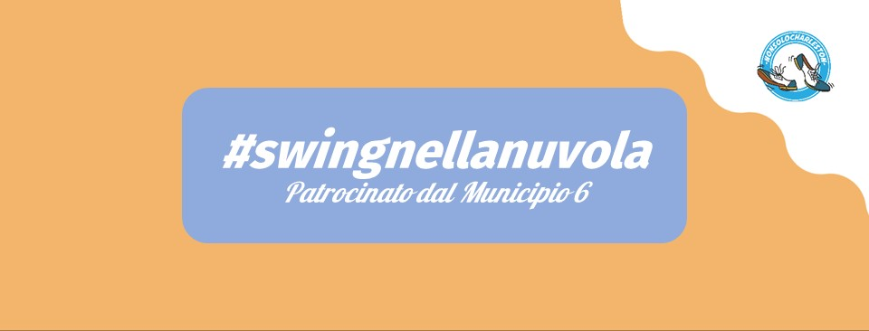 #swingnellanuvola